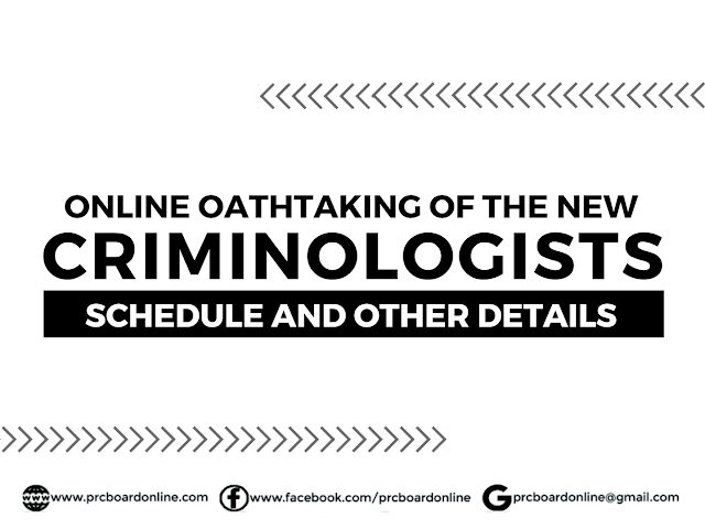 New Criminologists Licensure Examination Online Oathtaking Schedule and Other Details