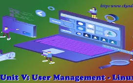 Unit V: User Management - Linux