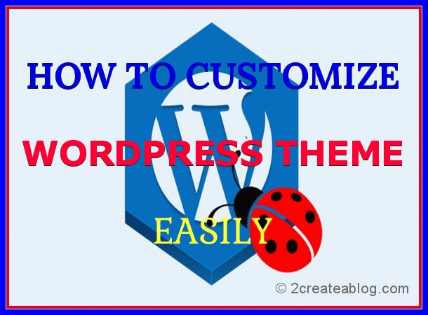 How to Customize WordPress Theme Easily