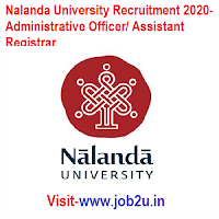 Nalanda University Recruitment 2020, Administrative Officer, Assistant Registrar