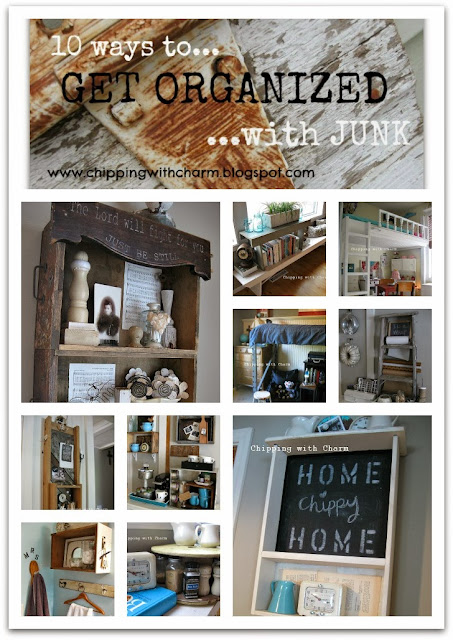 Chipping with Charm:  Getting Organized with Junk...http://chippingwithcharm.blogspot.com/