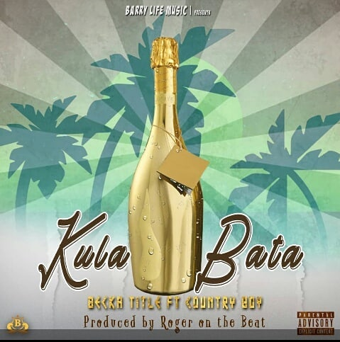 Becka Title Ft. Country Boy – Kula Bata