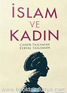 Caner Taslaman - İslam ve Kadın