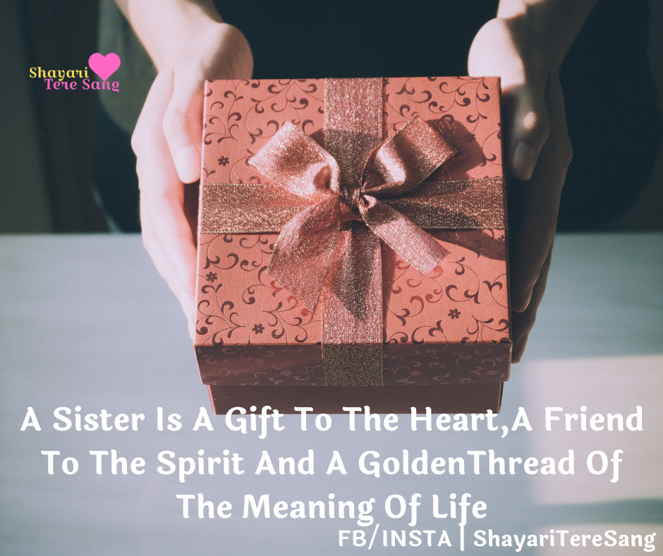 A Sister Is A Gift