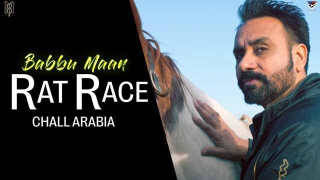 Rat Race (Chall Arabia) Song Lyrics Babbu Maan