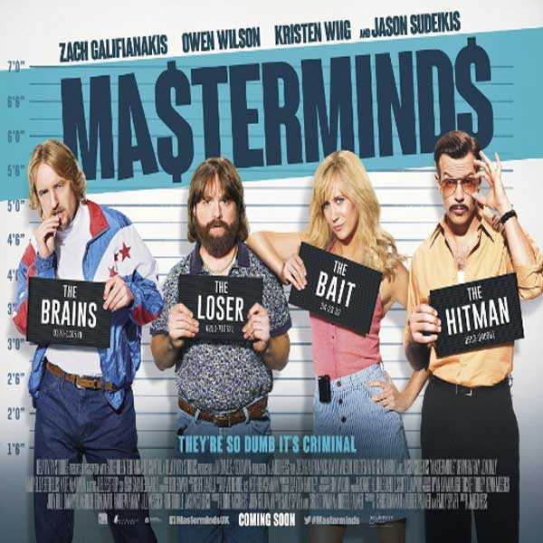 Masterminds, Film Masterminds, Masterminds Sinopsis, Masterminds Trailer, Masterminds Review, Download Poster Film Masterminds 2016