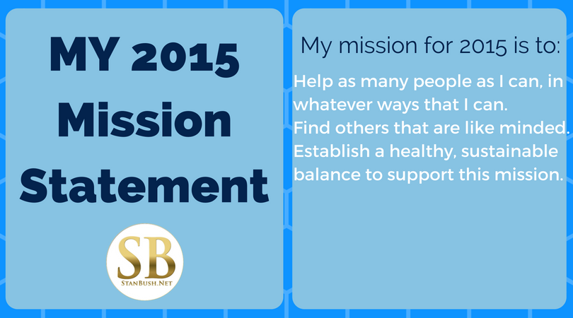2015 Mission Statement - Stan Bush