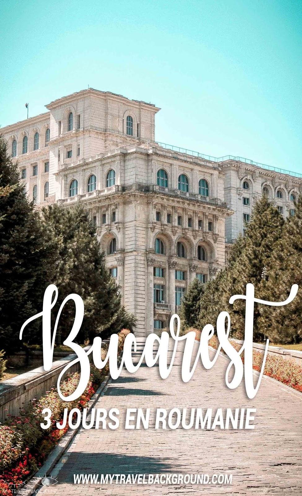 My Travel Background : 3 jours à Bucarest en Roumanie - Palais du Parlement
