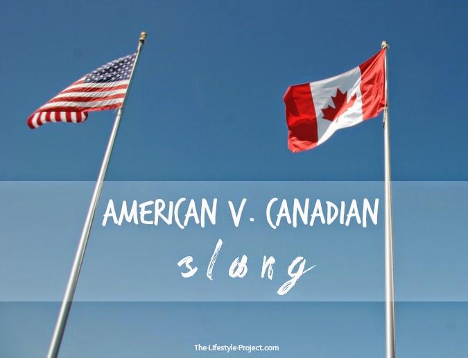American v. Canadian slang phrases words