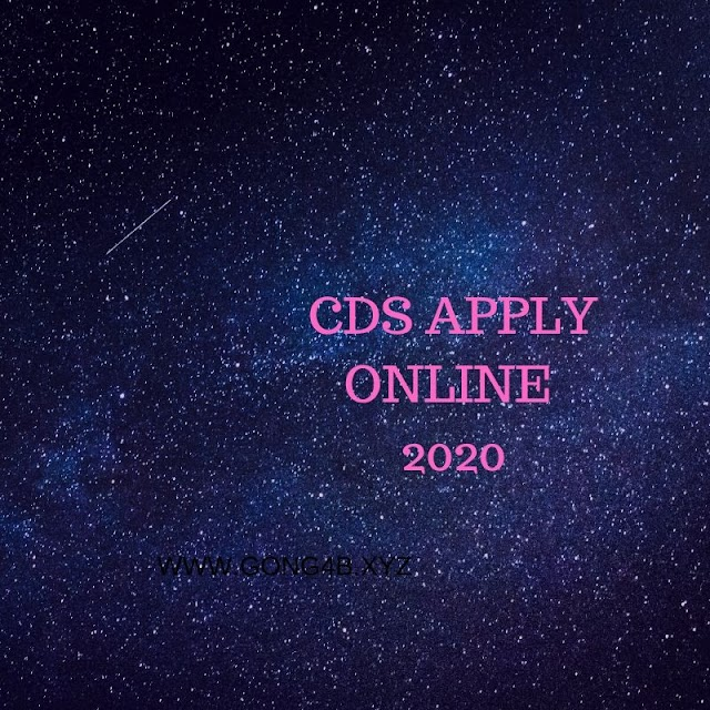 CDS 2020: Application Form (Out), Exam Date, Eligibility Criteria