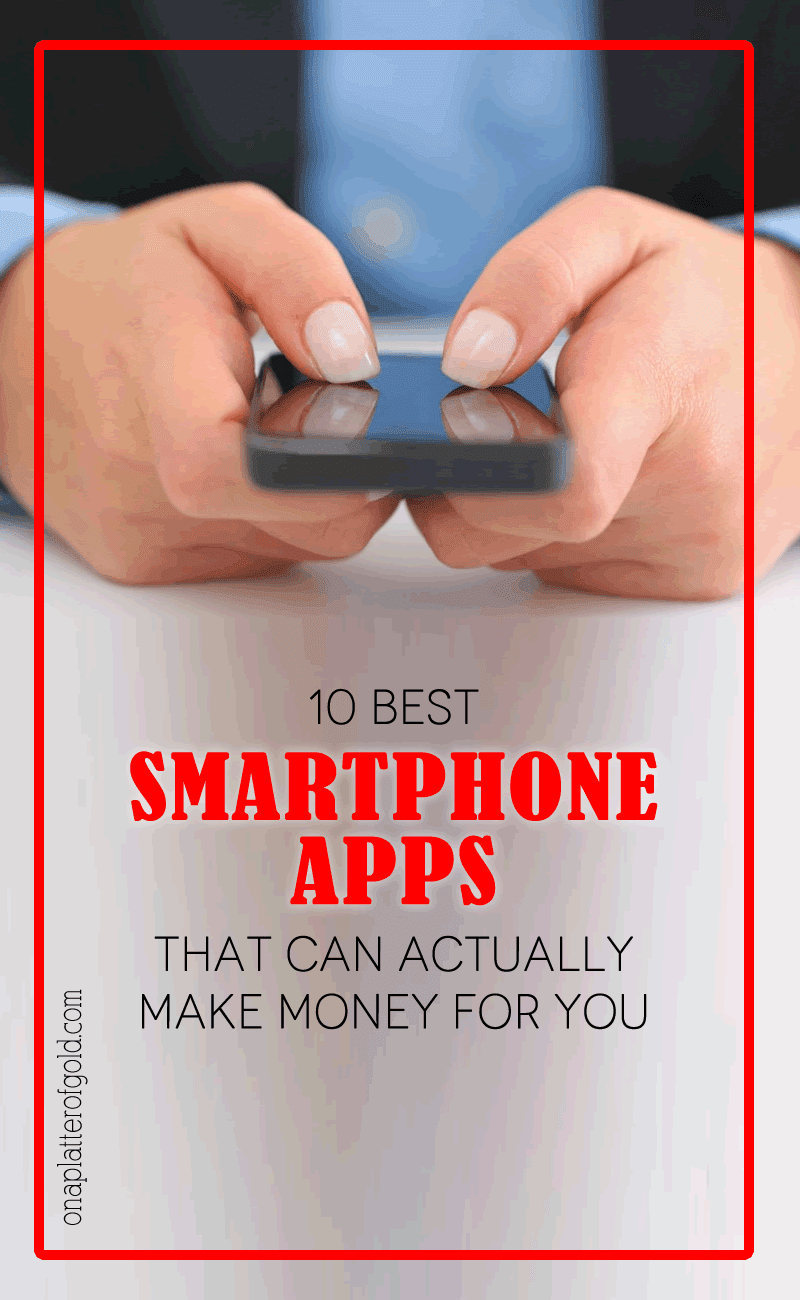 10 Best Smartphone Apps That Can Actually Make Money For You