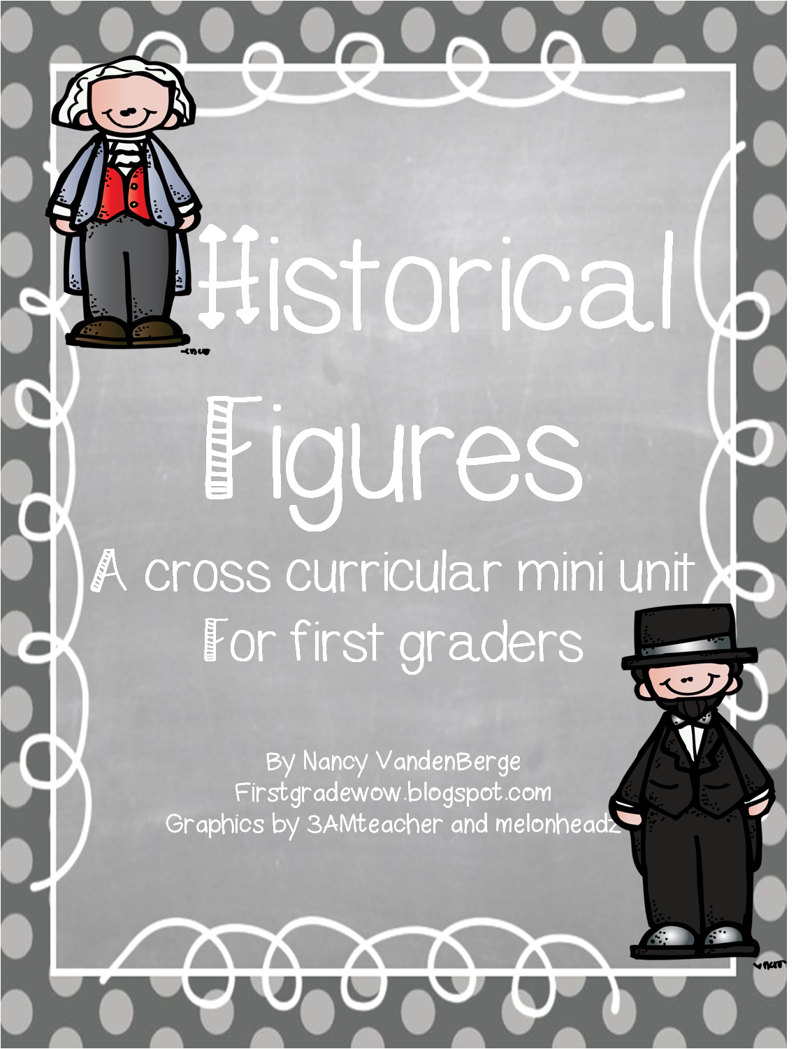 hight resolution of First Grade Wow: Historical Figures
