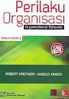 Judul Buku : Perilaku Organisasi – Organizational Behavior Edisi 9 Buku 2 Pengarang : Robert Kreitner – Angelo Kinicki Penerbit : Salemba Empat
