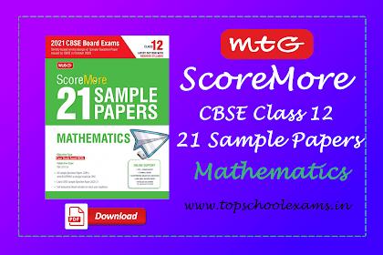 [PDF] MTG ScoreMore 21 Sample Papers For CBSE Board Exam 2021-22 – Class 12 Mathematics