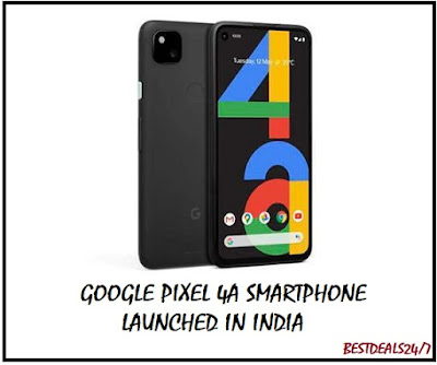 Google Pixel 4a Smartphone Launched in India