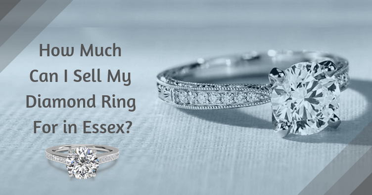 Sell My Diamond Ring For in Essex