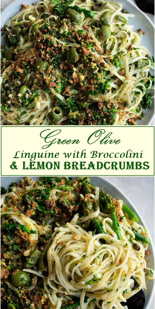 Green Olive Linguine with Broccolini & Lemon Breadcrumbs #Pastarecipes