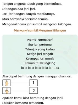 Sambil menyanyi, siswa diajak untuk mengenal nama-nama jari sambil menunjukkan jari yang dimaksud. (lihat buku siswa di halaman 53).