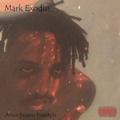 Mark Exodus - Amor Escasso (Freestyle)