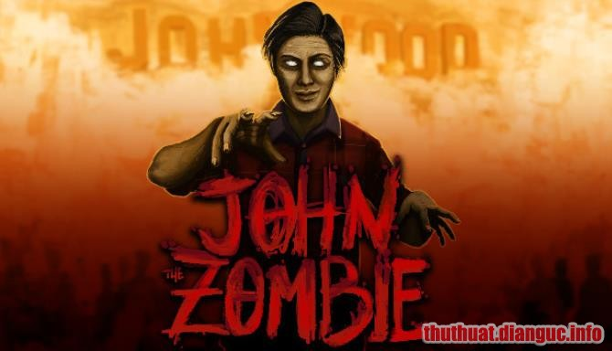 Download Game John The Zombie Full Crack