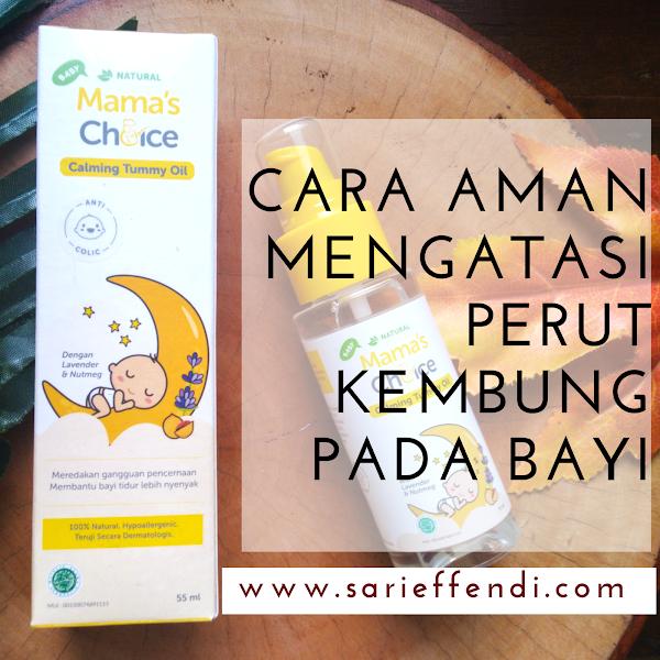 Mama's Choice Baby Tummy Oil, Cara Aman Mengatasi Kembung Bayi