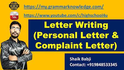 Letter Writing (Personal Letter & Complaint Letter)