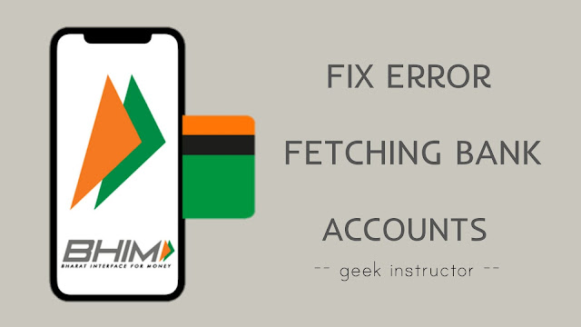 Fix error fetching bank account in BHIM app