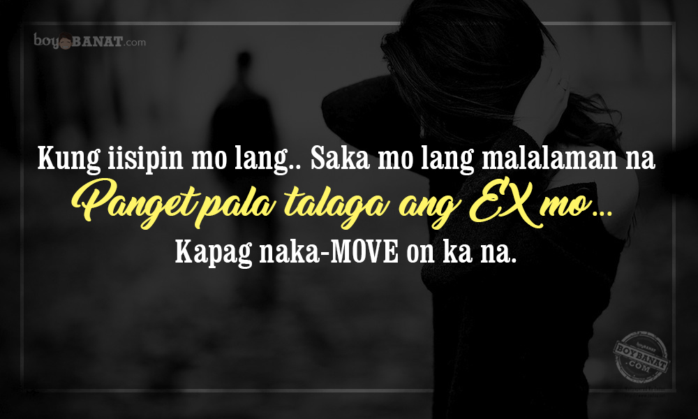 new tagalog banat lines ng mga naka move on boy banat