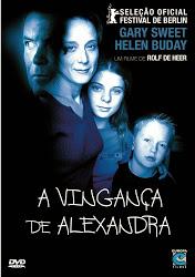 A Vingança de Alexandra – Legendado (2003)