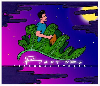Raptor La Serpiente Visionaria - Personal Stereo 2018 (Chile)