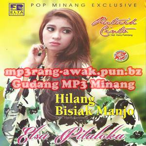 Download MP3 Minang Elsa Pitaloka - Hilang Bisiak Manjo (Full Album)