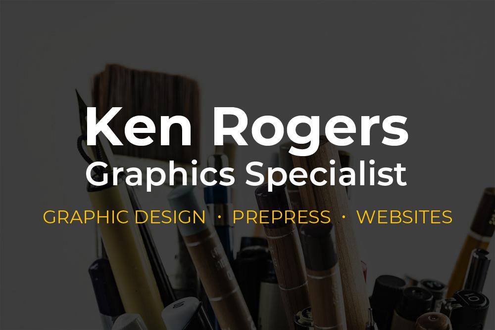 Ken Rogers - Graphics Specialist