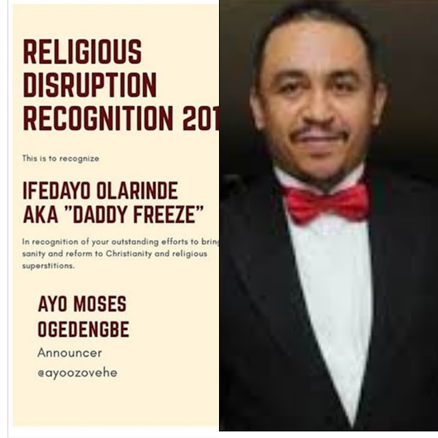 Daddy Freeze bagged a recognition award for Religion Disruption.