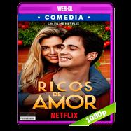 Ricos de amor (2020) WEB-DL 1080p Latino