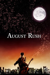 Watch August Rush Online Free in HD
