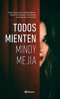 Todos mienten mindy mejia epub descargar novela negra crimenes