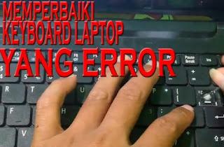 cara mengatasi Keyboard Laptop Tidak Bisa Diketik