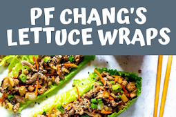 PF Chang's Lettuce Wraps