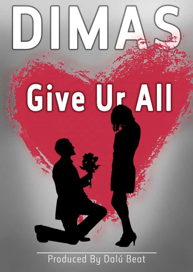 BAIXAR MP3 | Dimas - Give Ur All [ Prod by Dalú Beat#20k9] | 2019