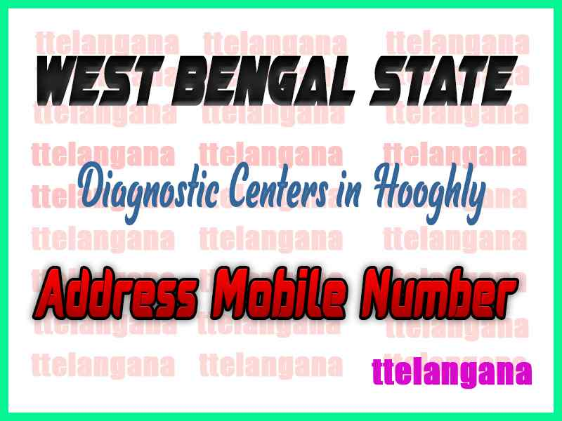 Diagnostic Centers in Hooghly West Bengal