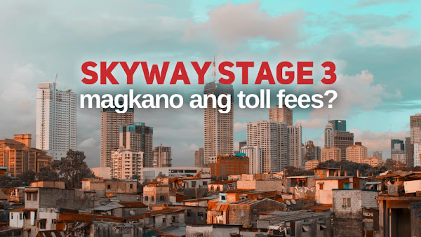 How much are the Toll Fess Skyway Stage 3