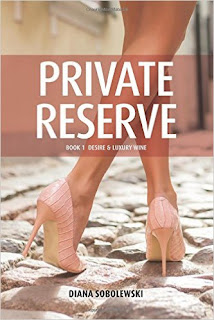 Private Reserve: Book 1 Desire & Luxury Wine