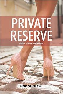 Private Reserve: Book 1 Desire & Luxury Wine