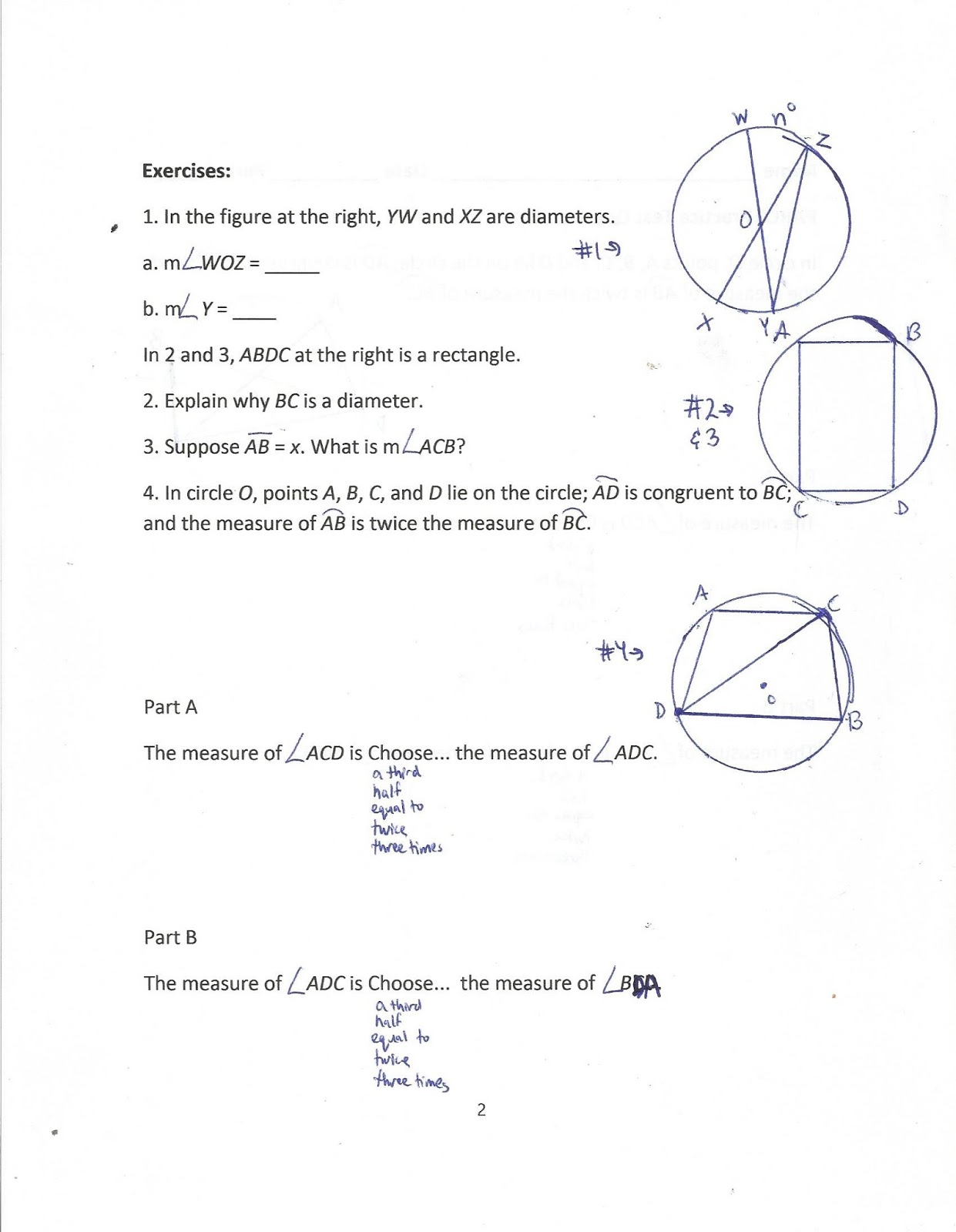Question 9 from Lesson 15-3 and Question 33 from the SPUR Review for  Chapter 15 are two questions where the arc lengths and angle measures are  unknown.