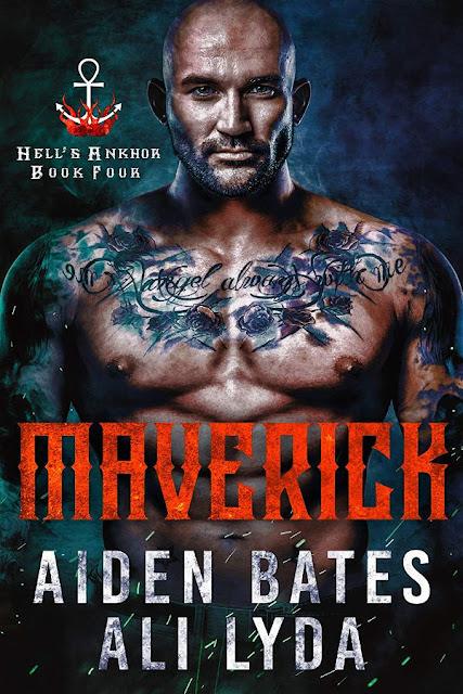 Maverick | Hell's Ankhor #4 | Aiden Bates & Ali Lyda