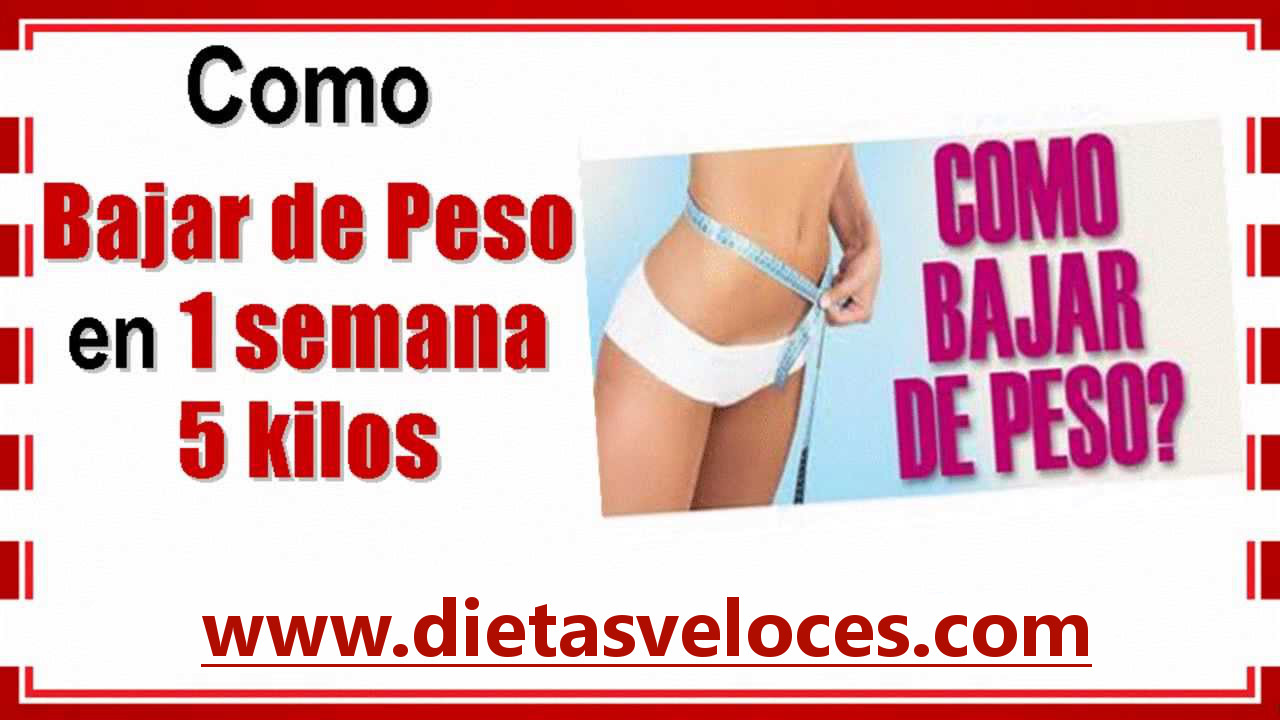 perder peso en 1 semana dieta