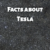 5 facts about Electric Company Tesla