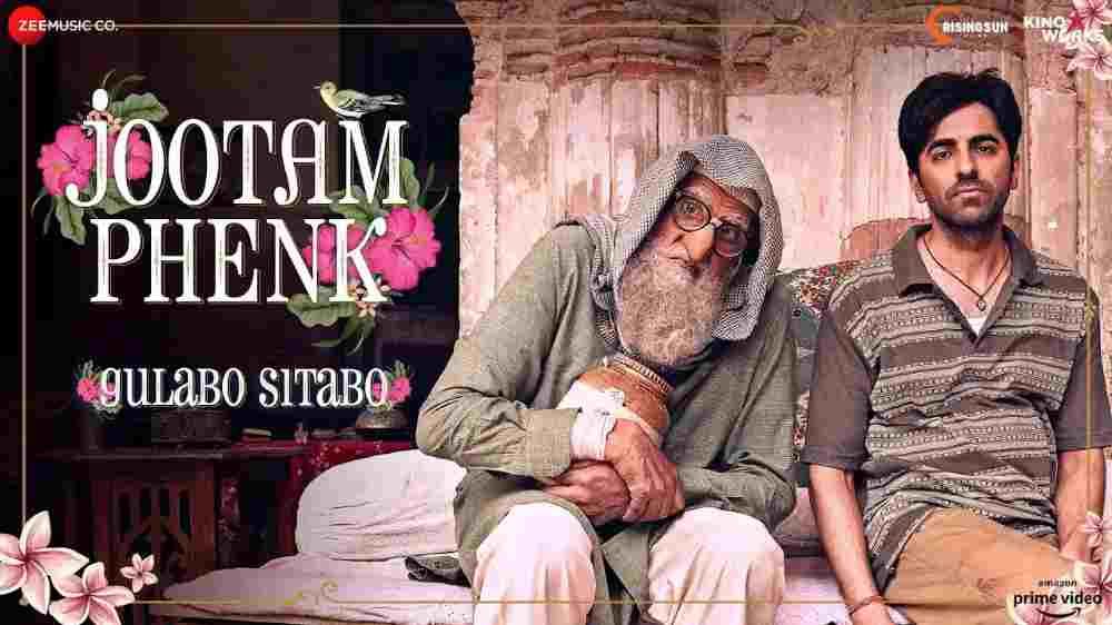 Jootam Phenk Lyrics - Gulabo Sitabo