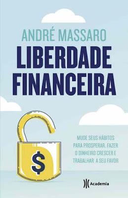 Liberdade Finceira . André Massaro