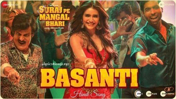 BASANTI LYRICS - Suraj Pe Mangal Bhari | Lyrics4songs.xyz
